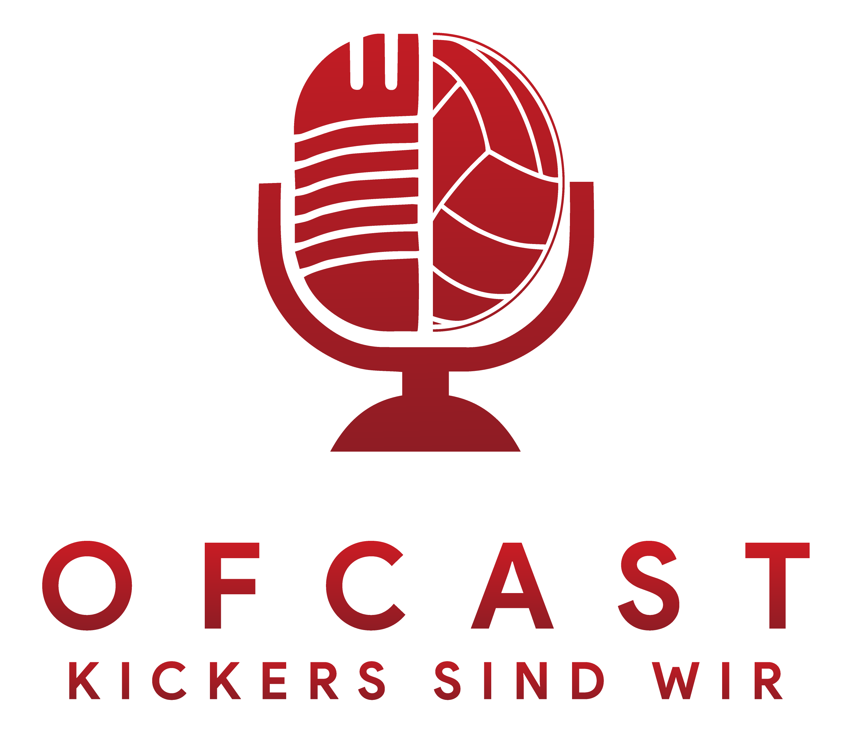 OFCast - Kickers sind wir