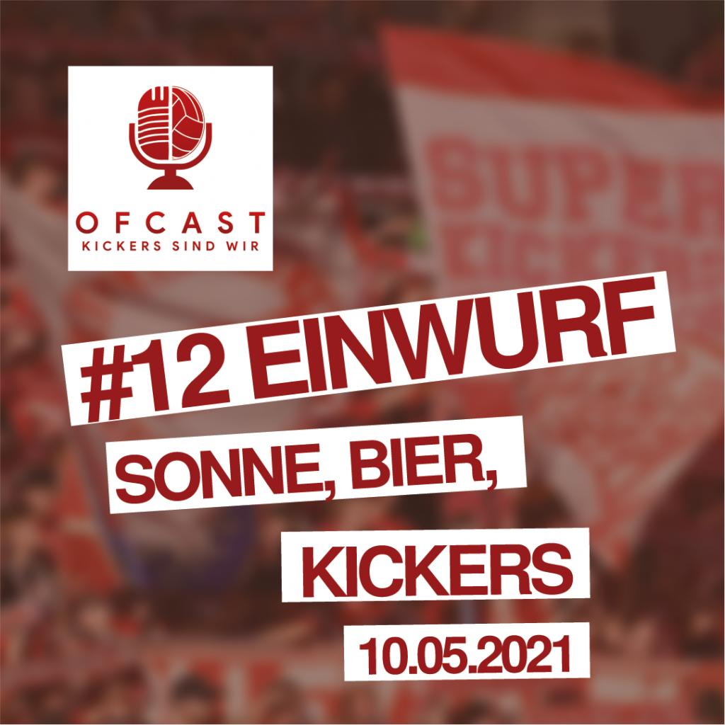 Einwurf#12_Sonne, Bier, Kickers